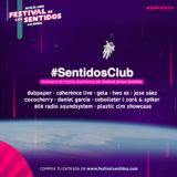 #SentidosClub19 cierra su cartel con la mejor música electrónica